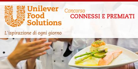 Unilever Food Solutions - Concorso connessi e premiati